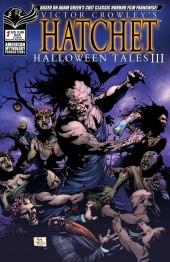 Victor Crowley's Hatchet: Halloween Tales III #1