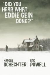 Did You Hear What Eddie Gein Done? Vol. 1 HC