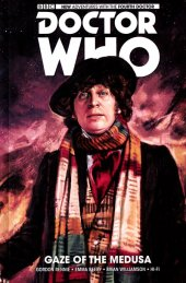 doctor who: the fourth doctor vol. 1: gaze of the medusa hc