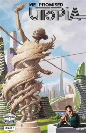 We Promised Utopia #1
