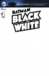 Batman: Black and White #1 We Can Be Heroes Blank Variant