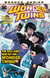 wonder twins vol. 2: the fall and rise of the wonder twins tp