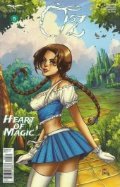 Oz Heart Of Magic #5 Cover C Braga