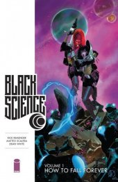 Black Science Vol. 1: How To Fall Forever TP