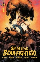Shirtless Bear-Fighter! #1 Cover B