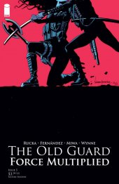 The Old Guard: Force Multiplied #5