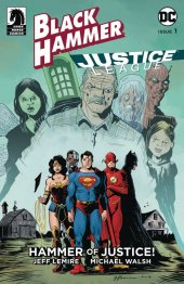 Black Hammer / Justice League: Hammer of Justice #1 Cover D Lemire