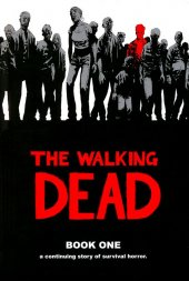 The Walking Dead Book 1 HC New Printing
