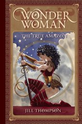 Wonder Woman the True Amazon TP