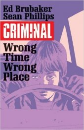 criminal vol. 7: wrong place wrong time tp