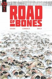 Road of Bones #1 2nd Printing