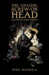 amazing screw-on head and other curious objects hc