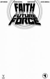 Faith And The Future Force #1 Cover C Blank Variant