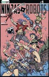 Ninjas & Robots #1 Cover F 1:5 Incentive