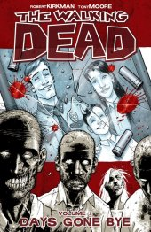 The Walking Dead Vol. 1: Days Gone Bye TP New Printing