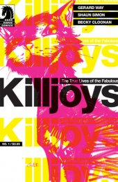 The True Lives of the Fabulous Killjoys #1 Gerald Way Cover