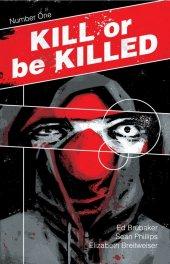 Kill or Be Killed #1 4th Printing
