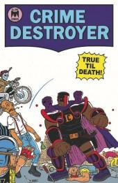 Crime Destroyer: True Till Death #1