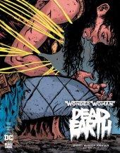 Wonder Woman: Dead Earth #3 Variant Edition