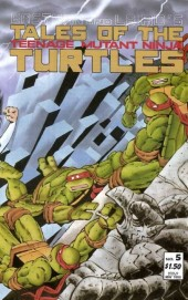 Tales of the Teenage Mutant Ninja Turtles #5