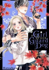 A Girl & Her Guard Dog Vol. 5 TP