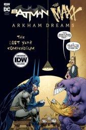 Batman / The Maxx: Arkham Dreams - The Lost Year Compendium NYCC 2020 Exclusive - Ltd. 500