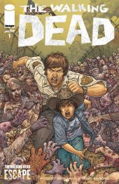 The Walking Dead #1 The Walking Dead Escape 2014 Variant