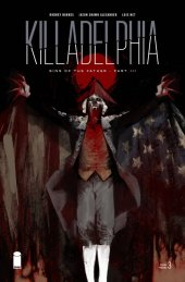 Killadelphia #3 2nd Printing