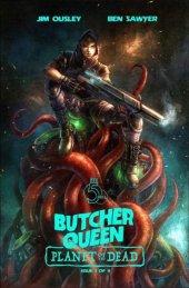 Butcher Queen: Planet Of The Dead #1 Alan Quah Variant