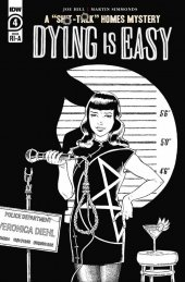 Dying is Easy #4 1:10  Cover B&w Rodriguez