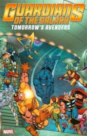guardians of the galaxy: tomorrow's avengers vol. 2 tp