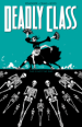Deadly Class Vol. 6: This is Not the End TP