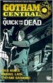 Gotham Central Volume 4, The Quick And The Dead TP