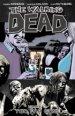 The Walking Dead Vol. 13: Too Far Gone TP