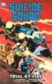 Suicide Squad Vol. 1: Trial by Fire TP