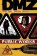 DMZ Vol. 3: Public Works TP