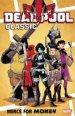Deadpool Classic Vol. 23: Mercs For Money TP