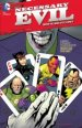 Necessary Evil: Super-Villains of DC Comics TP