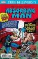 True Believers: The Criminally Insane - Absorbing Man #1