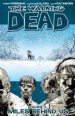 The Walking Dead Vol. 2: Miles Behind Us TP
