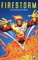 Firestorm: The Nuclear Man TP