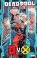 Deadpool Classic Vol. 21: DvX TP