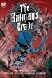 The Batman's Grave Complete Collection HC