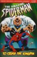 The Amazing Spider-Man To Crush the Kingpin