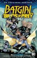 Batgirl and the Birds of Prey Vol. 3: Full Circle TP
