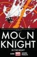 Moon Knight Vol. 3: In Night TP