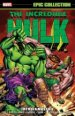 The Incredible Hulk: Epic Collection - The Hulk Must Die TP