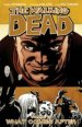 The Walking Dead Vol. 18: What Comes After TP