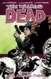 The Walking Dead Vol. 12: Life Among Them TP