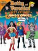 Betty and Veronica Best Friends Jumbo Comics Digest #285